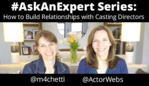 How to Build Relationships with Casting Directors