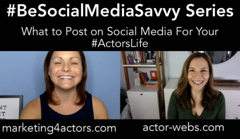 What to Post on Social Media for Your #Actorslife