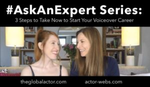 3 Steps to Take Now to Start your Voiceover Career
